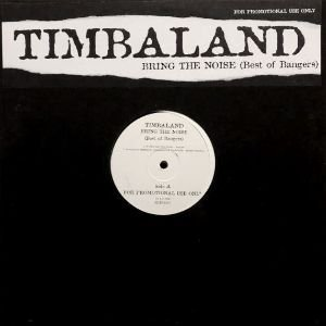 TIMBALAND - BRING THE NOISE (BEST OF BANGERS) (LP) (EX/EX)