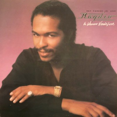 <img class='new_mark_img1' src='https://img.shop-pro.jp/img/new/icons3.gif' style='border:none;display:inline;margin:0px;padding:0px;width:auto;' />RAY PARKER JR. & RAYDIO - A WOMAN NEEDS LOVE (LP) (JP) (EX/VG+)