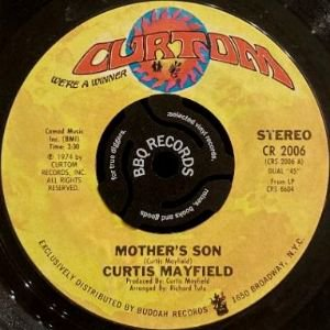 <img class='new_mark_img1' src='https://img.shop-pro.jp/img/new/icons3.gif' style='border:none;display:inline;margin:0px;padding:0px;width:auto;' />CURTIS MAYFIELD - MOTHER'S SON / LOVE ME (7) (VG)