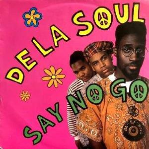 DE LA SOUL - SAY NO GO (7) (EX/VG+)