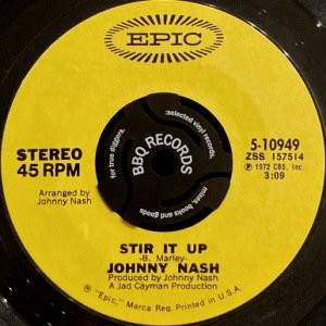 JOHNNY NASH - STIR IT UP / OOH BABY YOU'VE BEEN GOOD TO ME (7) (VG+)
