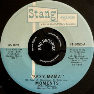 THE MOMENTS - SEXY MAMA / WHERE CAN I FIND HER (7) (VG+)