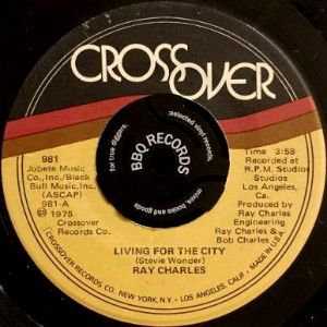 RAY CHARLES - LIVING FOR THE CITY / THEN WE'LL BE HOME (7) (EX/VG+)