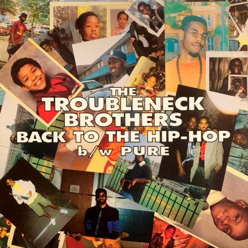 <img class='new_mark_img1' src='https://img.shop-pro.jp/img/new/icons3.gif' style='border:none;display:inline;margin:0px;padding:0px;width:auto;' />THE TROUBLENECK BROTHERS - BACK TO THE HIP-HOP (12) (VG+/VG+)
