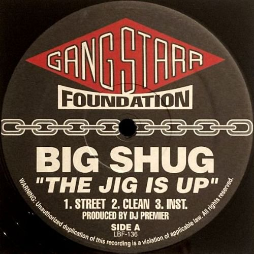 <img class='new_mark_img1' src='https://img.shop-pro.jp/img/new/icons3.gif' style='border:none;display:inline;margin:0px;padding:0px;width:auto;' />BIG SHUG / GANG STARR - THE JIG IS UP / DOE IN ADVANCE (12) (EX)