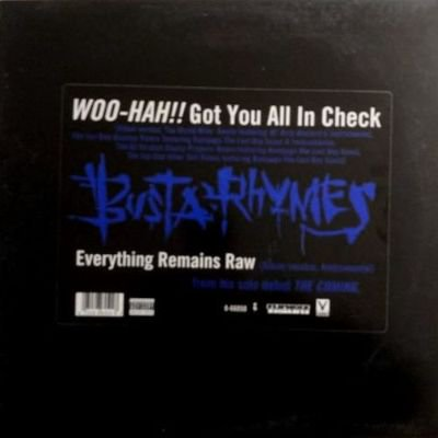 BUSTA RHYMES - WOO-HAH!! GOT YOU ALL IN CHECK (12) (VG+/VG+)