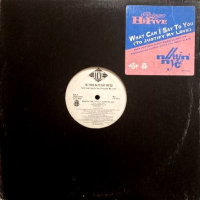 HI-FIVE & NUTTIN' NYCE - WHAT CAN I SAY TO YOU (12) (VG+/VG+)