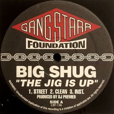 <img class='new_mark_img1' src='https://img.shop-pro.jp/img/new/icons3.gif' style='border:none;display:inline;margin:0px;padding:0px;width:auto;' />BIG SHUG / GANG STARR - THE JIG IS UP / DOE IN ADVANCE (12) (VG+)