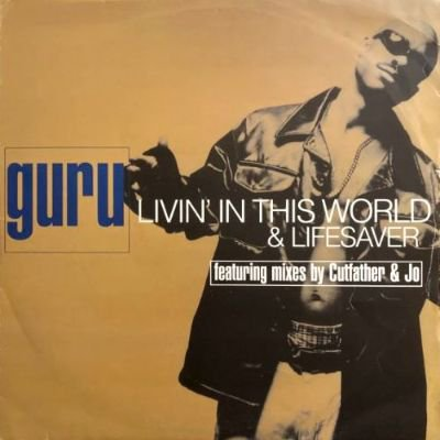 <img class='new_mark_img1' src='https://img.shop-pro.jp/img/new/icons3.gif' style='border:none;display:inline;margin:0px;padding:0px;width:auto;' />GURU - LIVIN' IN THIS WORLD / LIFESAVER (12) (VG/VG+)