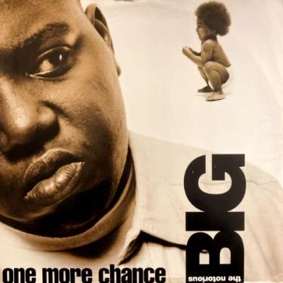 <img class='new_mark_img1' src='https://img.shop-pro.jp/img/new/icons3.gif' style='border:none;display:inline;margin:0px;padding:0px;width:auto;' />THE NOTORIOUS B.I.G. - ONE MORE CHANCE (12) (UK) (VG/VG+)