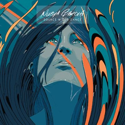 NUBYA GARCIA - SOURCE = OUR DANCE (12) (NEW)