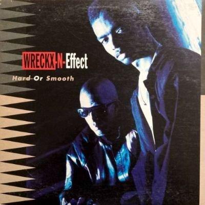 WRECKX-N-EFFECT - HARD OR SMOOTH (LP) (VG/VG+)