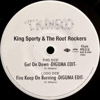 KING SPORTY & THE ROOT ROCKERS - GET ON DOWN / FIRE KEEP ON BURNING (7) (NEW)