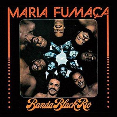 BANDA BLACK RIO - MARIA FUMACA (LP) (NEW)