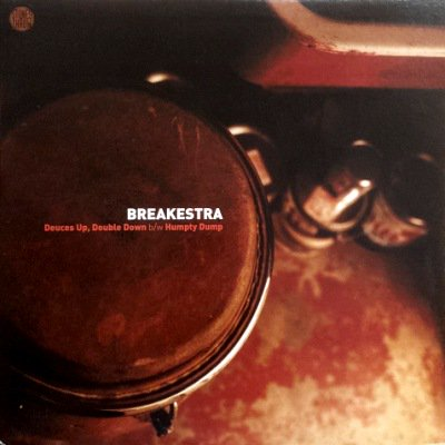 BREAKESTRA - DEUCES UP, DOUBLE DOWN (12) (EX/VG+)