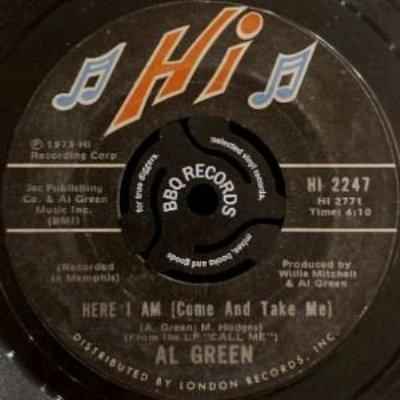 AL GREEN - HERE I AM (COME AND TAKE ME) / I'M GLAD YOU'RE MINE (7) (VG)