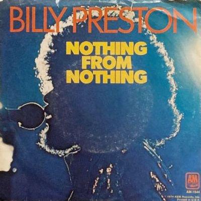 BILLY PRESTON - NOTHING FROM NOTHING (7) (VG+/VG+)