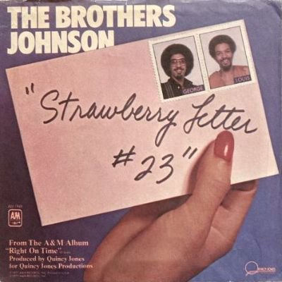 THE BROTHERS JOHNSON - STRAWBERRY LETTER 23 (7) (VG+/VG+)