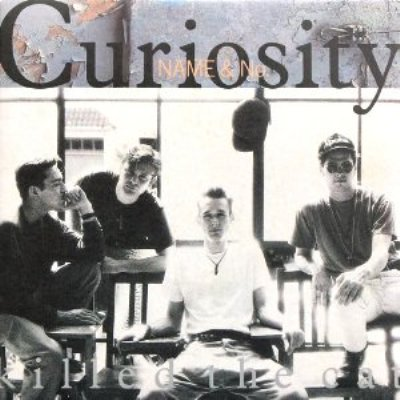 CURIOSITY KILLED THE CAT - NAME & NO. (7) (VG+/VG+)