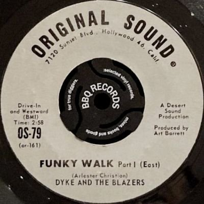 DYKE AND THE BLAZERS - FUNKY WALK (7) (VG+)