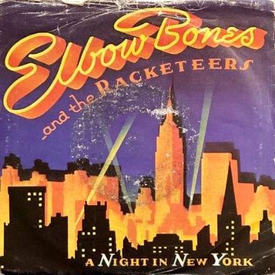 ELBOW BONES & THE RACKETEERS - A NIGHT IN NEW YORK (7) (UK) (VG+/VG)