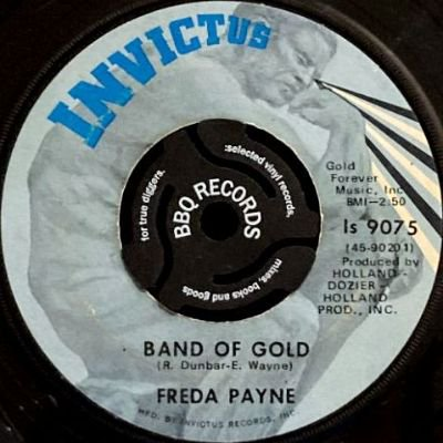 FREDA PAYNE - BAND OF GOLD / THE EASIEST WAY TO FALL (7) (VG)