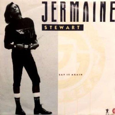 JERMAINE STEWART - SAY IT AGAIN / YOU PROMISE (7) (UK) (VG+/VG+)