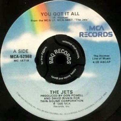 THE JETS - YOU GOT IT ALL / BURN THE CANDLE (EX/VG+)