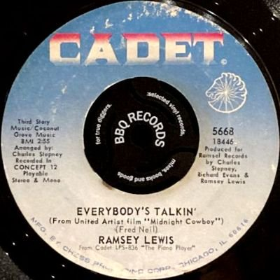 RAMSEY LEWIS - EVERYBODY'S TALKIN' / THE LOVE I FEEL FOR YOU (7) (VG+)
