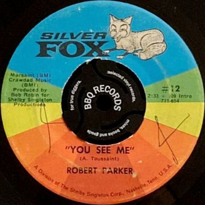 ROBERT PARKER - YOU SHAKIN' THINGS UP / YOU SEE ME (7) (VG+)