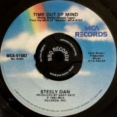 STEELY DAN - TIME OUT OF MIND / BODHISATTVA (7) (VG/VG+)
