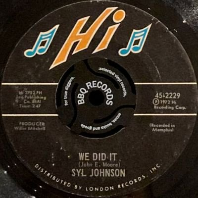 SYL JOHNSON - WE DID IT / ANY WAY THE WIND BLOWS (7) (VG+)