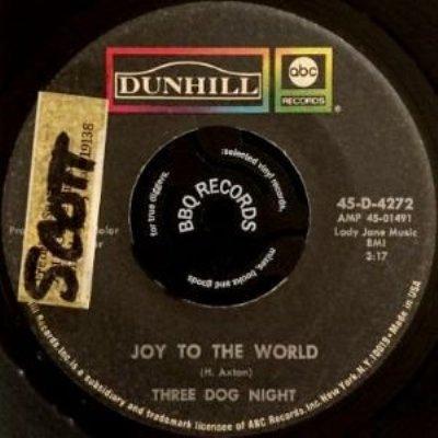 THREE DOG NIGHT - JOY TO THE WORLD / I CAN HEAR YOU CALLING (7) (VG)