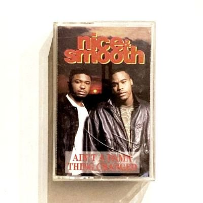 NICE & SMOOTH - AIN'T A DAMN THING CHANGED (CASSETTE) (VG+/VG+)