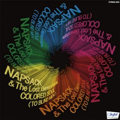 NAPSACK & THE LOST GENERATIONS - COLORED SOUL (TO BLIND MEN) (CD) (DJ MIX) (NEW)