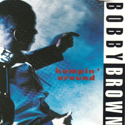 BOBBY BROWN - HUMPIN' AROUND (CD) (SINGLE) (VG+/VG+)