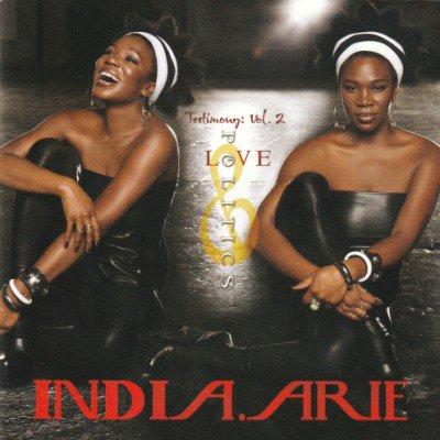 INDIA.ARIE - TESTIMONY: VOL. 2 LOVE & POLITICS (CD) (EX/EX)