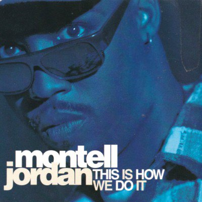 MONTELL JORDAN - THIS IS HOW WE DO IT (CD) (VG+/VG+)