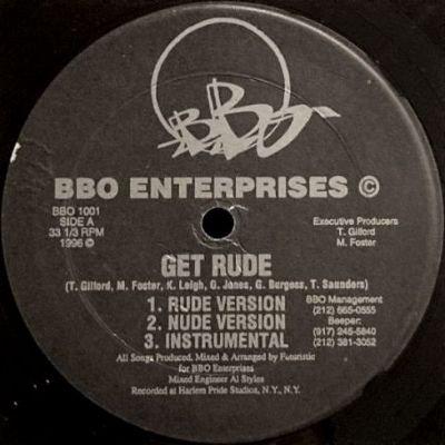 B.B.O. - GET RUDE / DAYZ LIK THIS / POSE A THREAT (12) (VG+)