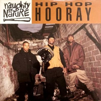 <img class='new_mark_img1' src='https://img.shop-pro.jp/img/new/icons3.gif' style='border:none;display:inline;margin:0px;padding:0px;width:auto;' />NAUGHTY BY NATURE - HIP HOP HOORAY (12) (VG+/VG+)
