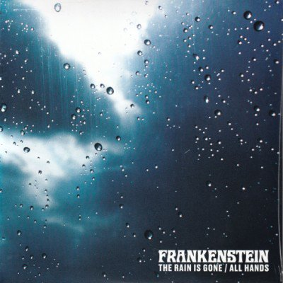 <img class='new_mark_img1' src='https://img.shop-pro.jp/img/new/icons3.gif' style='border:none;display:inline;margin:0px;padding:0px;width:auto;' />FRANKENSTEIN - THE RAIN IS GONE / ALL HANDS (7) (NEW)