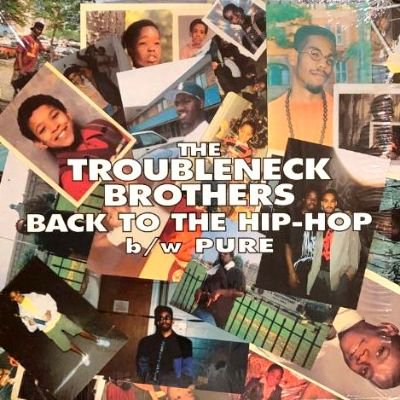<img class='new_mark_img1' src='https://img.shop-pro.jp/img/new/icons3.gif' style='border:none;display:inline;margin:0px;padding:0px;width:auto;' />THE TROUBLENECK BROTHERS - BACK TO THE HIP-HOP (12) (VG/EX)