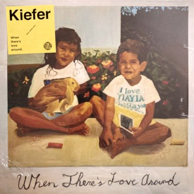 <img class='new_mark_img1' src='https://img.shop-pro.jp/img/new/icons3.gif' style='border:none;display:inline;margin:0px;padding:0px;width:auto;' />KIEFER - WHEN THERE'S LOVE AROUND (LP) (YEL) (NEW)