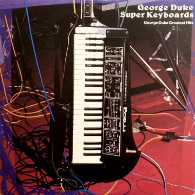 <img class='new_mark_img1' src='https://img.shop-pro.jp/img/new/icons3.gif' style='border:none;display:inline;margin:0px;padding:0px;width:auto;' />GEORGE DUKE - SUPER KEYBOARDS - GREATEST HITS (LP) (JP) (VG+/VG+)