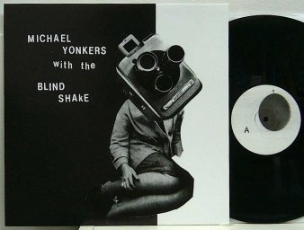 michael yonkers with the blind shake period used lp nat records