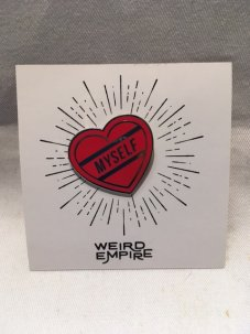 WEIRD EMPIRE THE LOVE MYSELF PIN