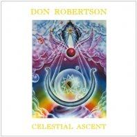 DON ROBERTSON / CELESTIAL ASCENT