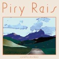 PIRY REIS / CAMINHO DO INTERIOR (DELUXE EDITION)