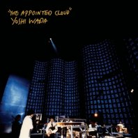 YOSHI WADA / THE APPOINTED CLOUD