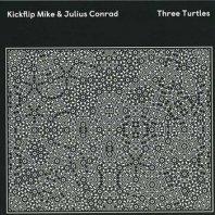 KICKFLIP MIKE & JULIUS CONRAD / THREE TURTLES